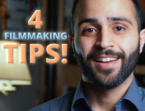 4 FILM MAKING TIPS YOU PROBABLY DIDN'T KNOW