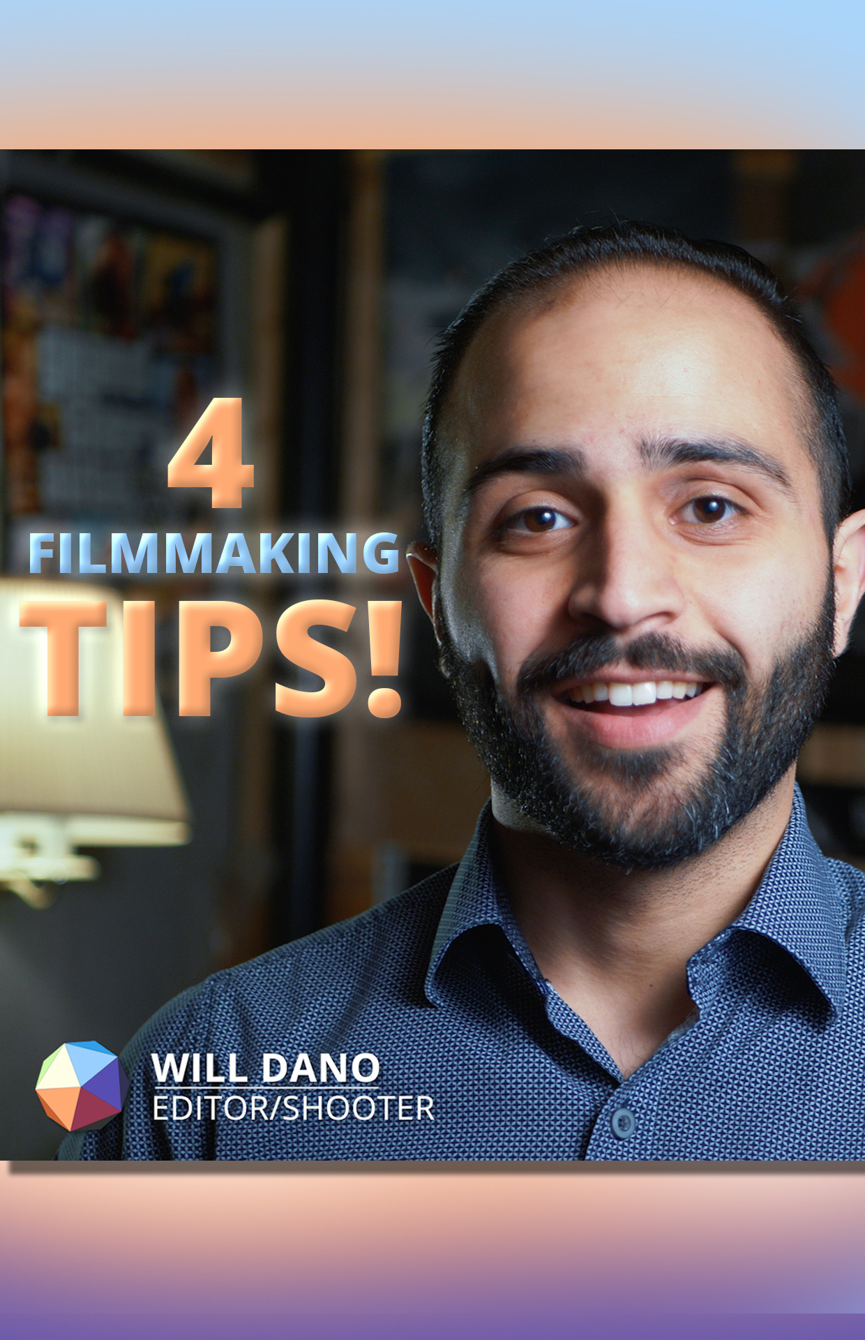 Filmmaking Tips